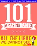 All the Light We Cannot See - 101 Amazing Facts You Didn't Know