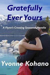 Gratefully Ever Yours: A Flynn's Crossing Seasonal Novella