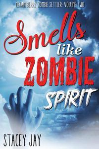 Smells Like Zombie Spirit