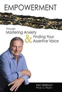 Empowerment Through Mastering Anxiety & Finding your Assertive Voice