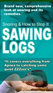 Sawing Logs - Snoring Causes & Remedies