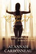 All Good Things Exposed (A Billionaire Romance - Book Two)