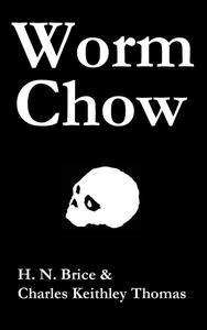 Worm Chow