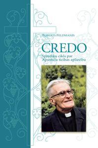 Credo: Apostles' Creed Explained