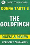 The Goldfinch by Donna Tartt | Digest & Review