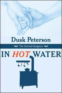 In Hot Water (The Eternal Dungeon)