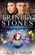 Trinity Stones (Adapted for Young Adults)
