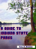 A Guide to Indiana State Parks