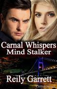 Carnal Whispers: Mind Stalker