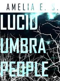 Lucid Umbra People