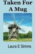 Taken For A Mug