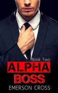 Alpha Boss, Book Two