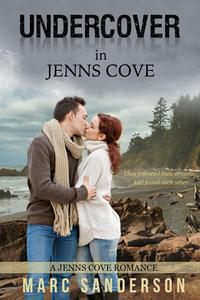 Undercover In Jenns Cove