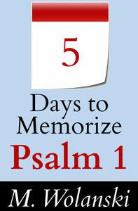 5 Days to Memorize Psalm 1