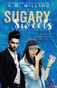Sugary Sweets: a Romantic Comedy