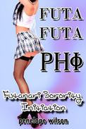 Futa Futa Phi: Futanari Sorority Initiation