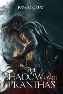 The shadow over Pranthas