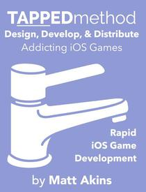TAPPEDmethod: Rapid iOS Game Development