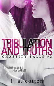 Tribulation and Truths