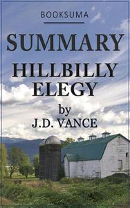 Summary: Hillbilly Elegy by J.D. Vance