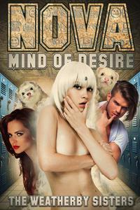 Nova - Mind of Desire:  Part 1 - The Abduction