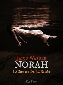 Norah - La Sombra De La Razón