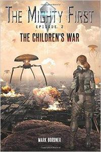 The Mighty First, Episode 2, The Children's War