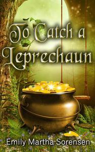 To Catch a Leprechaun