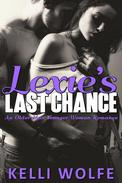 Lexie's Last Chance: An Older Man Younger Woman Romance