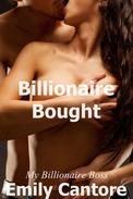 Billionaire Bought: My Billionaire Boss