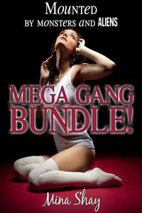 Mounted by Monsters and Aliens: Mega Gang Bundle!
