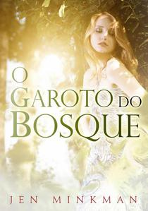 O Garoto do Bosque