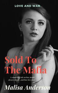 Sold To The Mafia