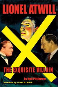 Lionel Atwill: An Exquisite Villain