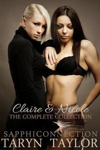 Claire & Nicole: The Complete Collection