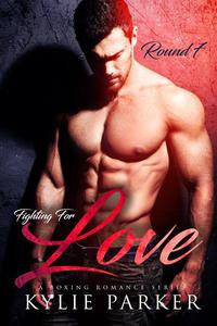 Fighting for Love: A Boxing Romance