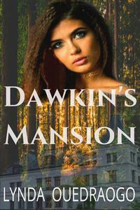 Dawkin's Mansion