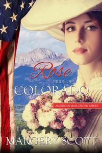 Rose: Bride of Colorado