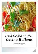 Una Semana de Cocina Italiana