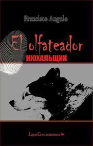 El Olfateador нюхальщик