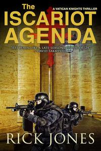 The Iscariot Agenda (Revised Edition)
