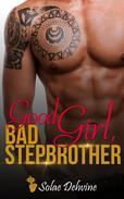 Good Girl Bad Stepbrother