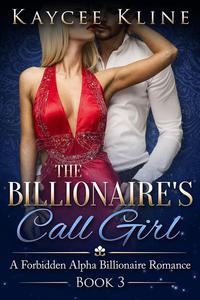 The Billionaire's Call Girl Book 3