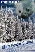 White Forest Silence