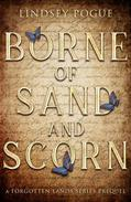Borne of Sand and Scorn