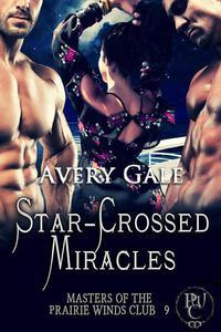 Star-Crossed Miracles