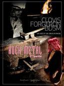 Clovis, forgeron bdsm. Rock Metal 1