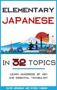 Elementary Japanese in 32 Topics.