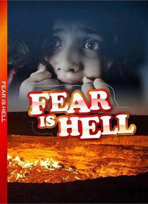 Fear Is Hell