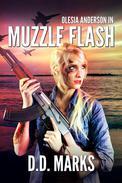 Muzzle Flash: Olesia Anderson Thriller #3